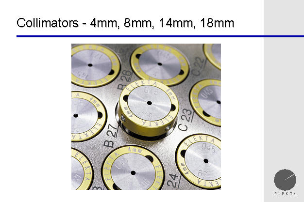 4 mm collimators for the gamma knife